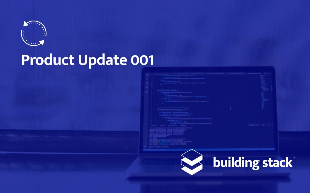 Building Stack Product Update #1