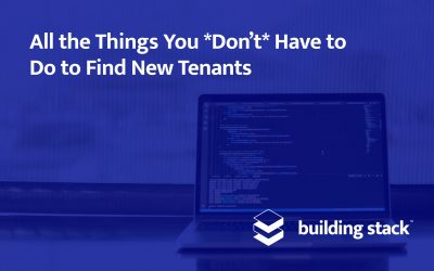 All the Things You *Don't* Have to Do to Find New Tenants