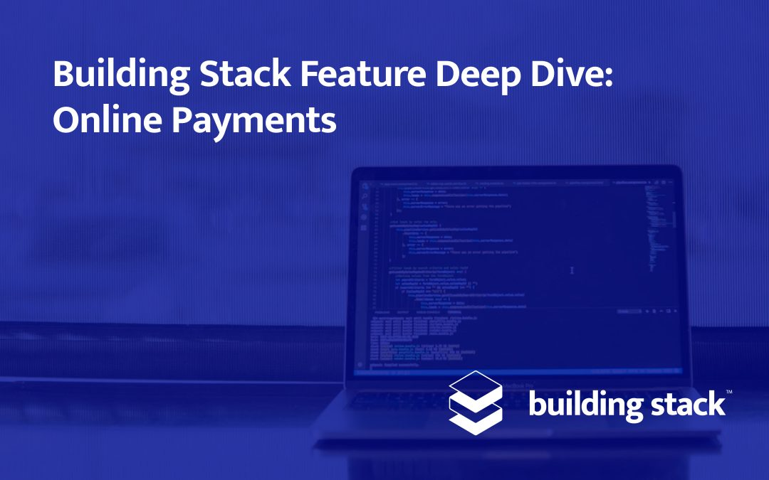 Building Stack Feature Deep Dive: Online Payments