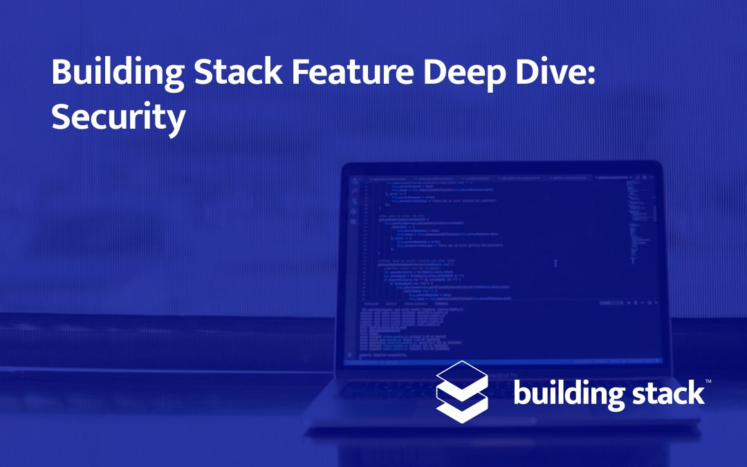Building Stack Feature Deep Dive: Security