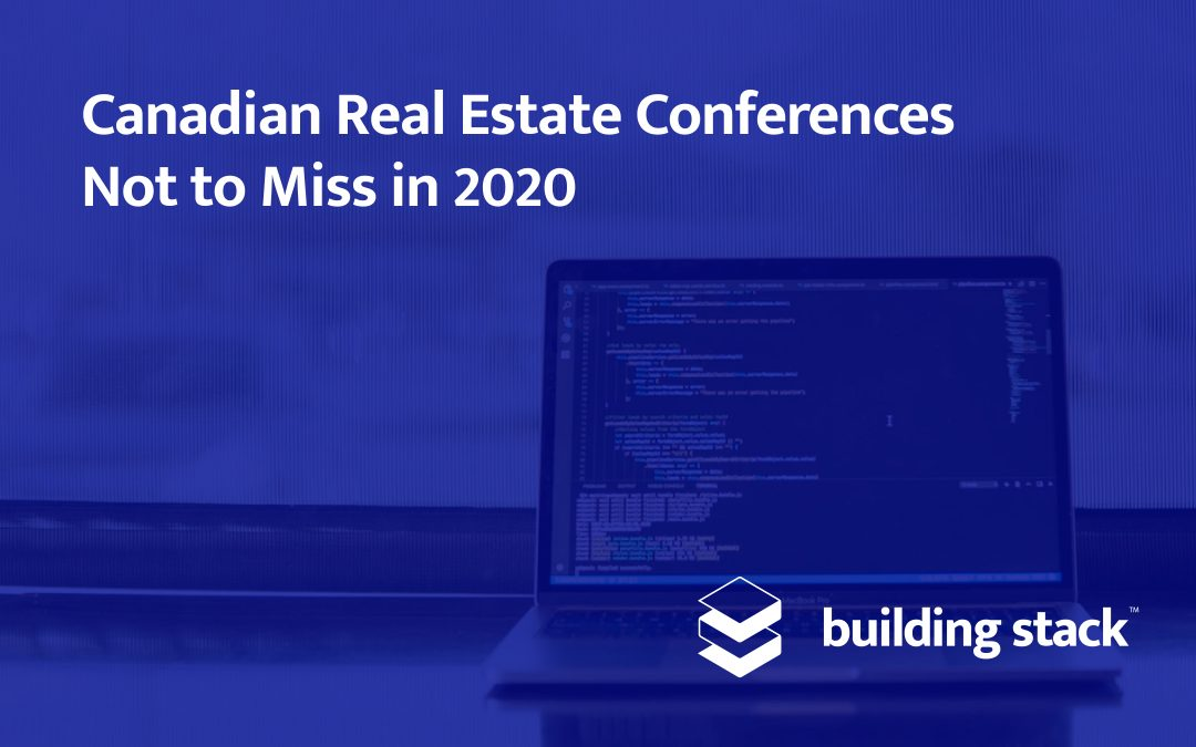 Canadian Real Estate Conferences Not to Miss in 2020