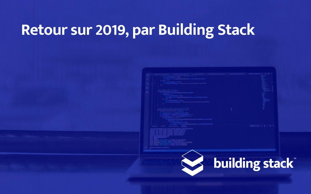 Retour sur 2019, par Building Stack