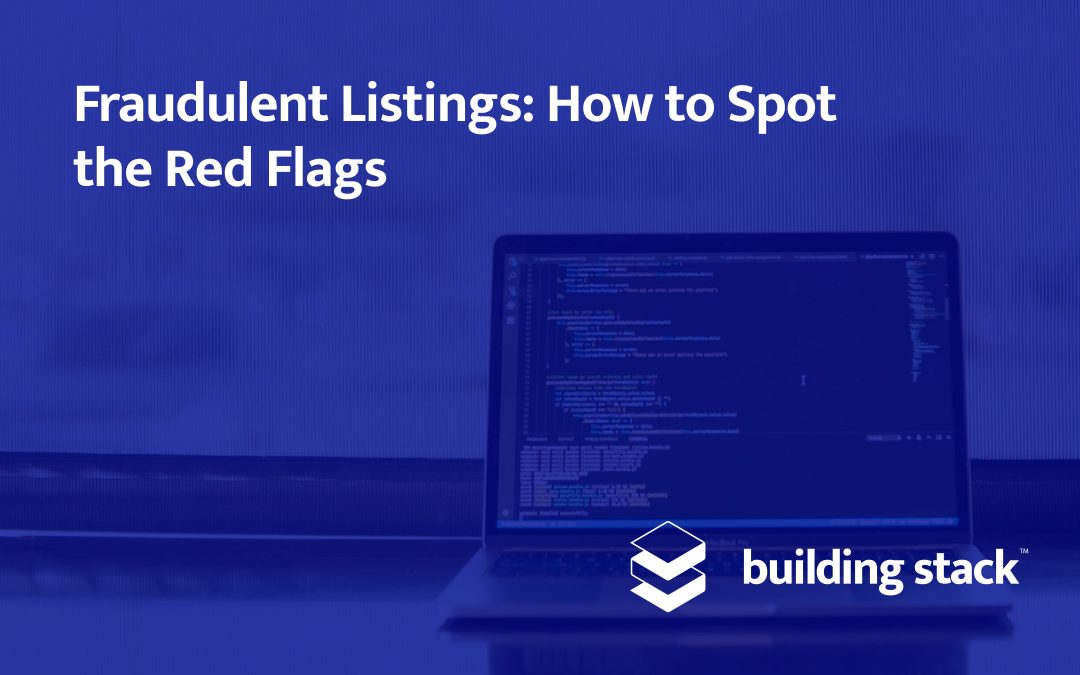 Fraudulent Listings: How to Spot the Red Flags