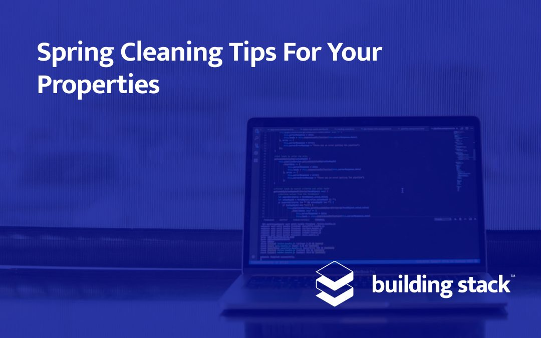 Spring Cleaning Tips For Your Properties